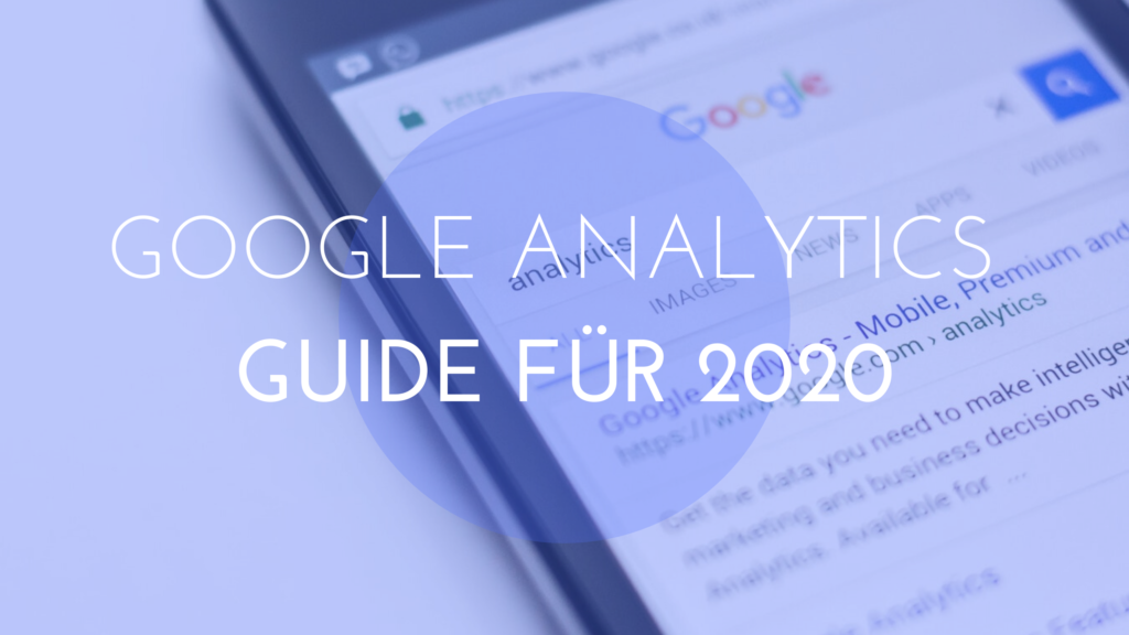 Kompletter Google Analytics Guide 2020, smartphone